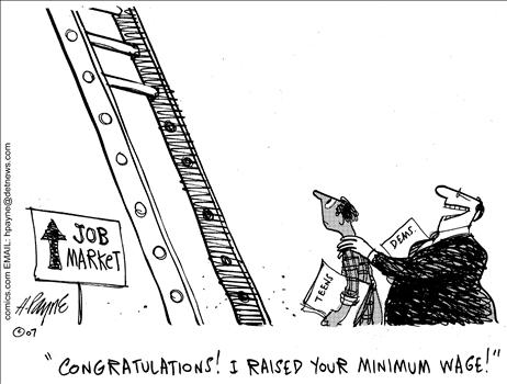 Minimum Wage Mandates Help Workers…into the Unemployment Line