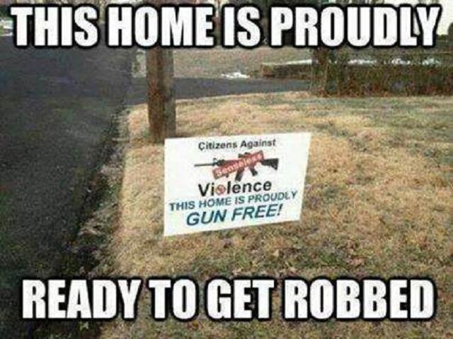 Funny Gun Control Signs Gun control robbery sign